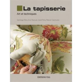 La Tapisserie - Art et techniques