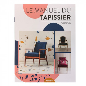Le manuel du tapissier